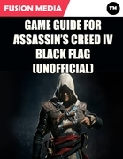 Game Guide for Assassin's Creed: IV Black Flag (Unofficial)