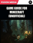 Game Guide for Minecraft (Unofficial)