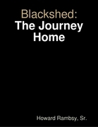 Blackshed: The Journey Home