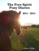 The Free Spirit Pony Diaries