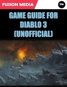 Game Guide for Diablo 3 (Unofficial)