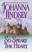 Johanna Lindsey - So Speaks the Heart