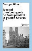 Journal d'un bourgeois de Paris pendant la guerre de 1914 - 2