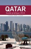 Qatar : Guide pratique 2015