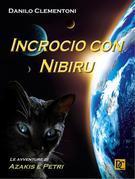 Incrocio con Nibiru - Le avventure di Azakis e Petri