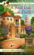A First Date with Death: A Love or Money Mystery