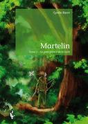 Martelin Tome 1