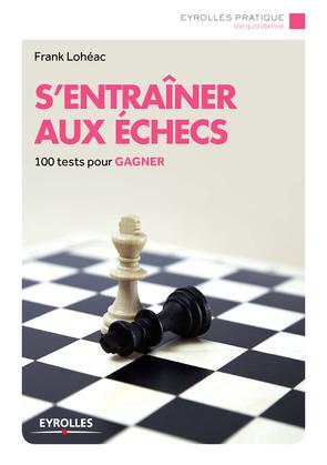 S'entraîner aux échecs
