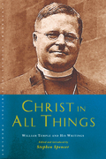Christ in All Things: William Temple and his Writings