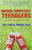 Raising Competent Teenagers: . . . In an Age of Porn, Drugs and Tattoos