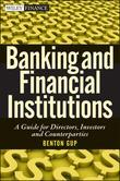 Banking and Financial Institutions: A Guide for Directors, Investors, and Borrowers