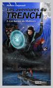 Les aventures du Trench 3 : Les barons du Multivers