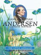 Hans Christian Andersen - The Little Mermaid