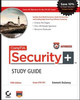 CompTIA Security+ Study Guide Authorized Courseware: Exam SY0-301