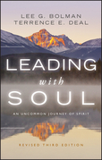 Leading with Soul: An Uncommon Journey of Spirit