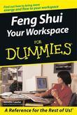 Feng Shui Your Workspace For Dummies<sup>®</sup>
