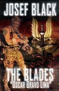 The Blades: Oscar Bravo Lima: (The Blades SAS Series Book 2)