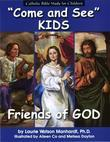 Friends of God: Catholic Bible Study for Children