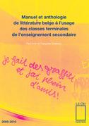 Manuel et anthologie de littérature belge à l'usage des classes terminales de l'enseignement secondaire