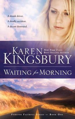 Waiting for Morning: Book 1 in the Forever Faithful trilogy