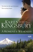 A Moment of Weakness: Book 2 in the Forever Faithful trilogy