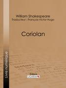 William Shakespeare - Coriolan