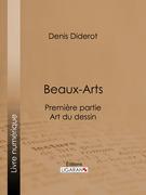 Beaux-Arts, première partie - Art du dessin