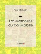 Les Mémoires du bal Mabille