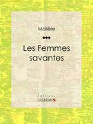 Moliere - Les Femmes savantes