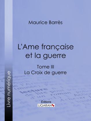 L'Ame française et la guerre