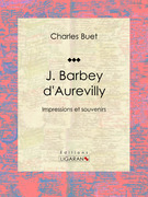 Charles Buet - J. Barbey d'Aurevilly
