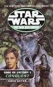 Conquest: Star Wars Legends (The New Jedi Order: Edge of Victory, Book I)