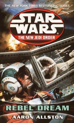 Rebel Dreams: Star Wars (The New Jedi Order): Enemy Lines I
