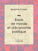 Essais de morale et d'économie politique