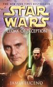 Cloak of Deception: Star Wars Legends