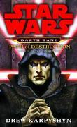 Path of Destruction: Star Wars (Darth Bane): A Novel of the Old Republic