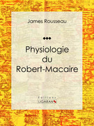 Physiologie du Robert-Macaire