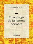 Physiologie de la femme honnête
