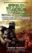 True Colors: Star Wars Legends (Republic Commando)