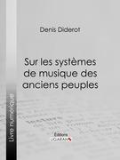 Sur les systèmes de musique des anciens peuples