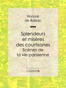 Honore de Balzac - Splendeurs et misères des courtisanes