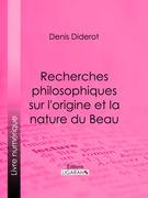 Recherches Philosophiques sur l'Origine et la Nature du Beau