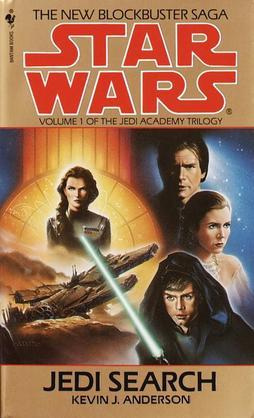 Jedi Search: Star Wars Legends (The Jedi Academy): Volume 1 of the Jedi Academy Trilogy