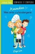 Amandine - Mes amis à la boulangerie