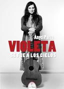 Violeta Parra e? andata in cielo