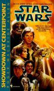 Showdown at Centerpoint: Star Wars (the Corellian Trilogy)