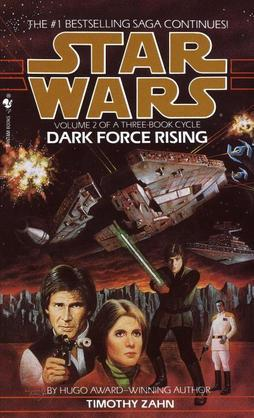 Dark Force Rising: Star Wars (The Thrawn Trilogy): Star Wars: Volume 2 of a Three-Book Cycle