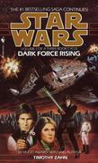 Dark Force Rising: Star Wars Legends (The Thrawn Trilogy): Star Wars: Volume 2 of a Three-Book Cycle