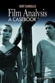Film Analysis: A Casebook