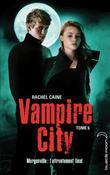 Rachel Caine - Vampire City 6